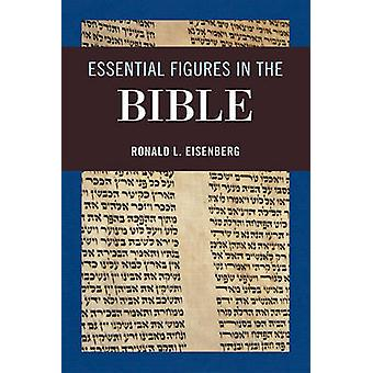Essential Figures in the Bible by Ronald L. Eisenberg - 9780765709394