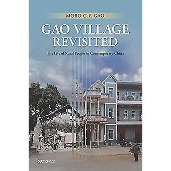 Gao Village Revisited - The Life of Rural People in Contemporary China