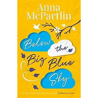 Below the Big Blue Sky by Anna McPartlin