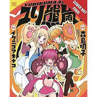 Yuri Bear Storm - Volume 3 by Kunihiko Ikuhara - 9781427860286 Book