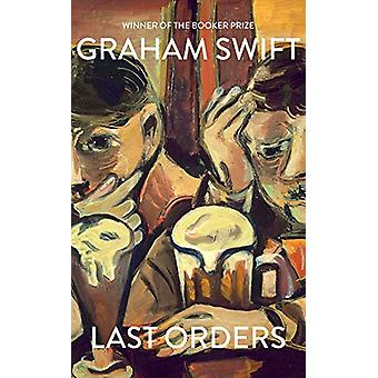 Last Orders by Graham Swift - 9781471192050 Book