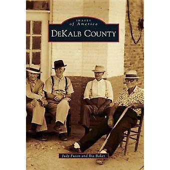 Dekalb County by Judy Fuson - 9780738591452 Book