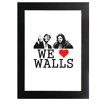 Vi älskar väggar Jon Snow Bill Donald Trump USA republikanska Inramade Print