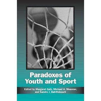 Paradoxes of Youth and Sport by Margaret Gatz - 9780791453247 Book