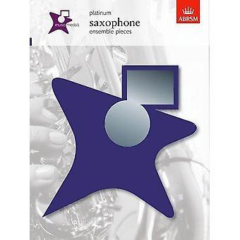 Medalhas de Música Abrsm: Peças do Conjunto Saxofone - Saxofone de Platina, Ensemble