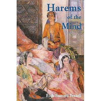 Harems of the Mind - Passages of Western Art and Literature by Ruth Be