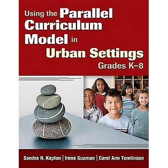 استخدام نموذج المنهج الموازي في الإعدادات الحضرية - الصفوف من K-8