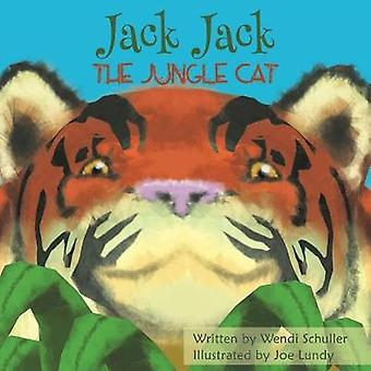 Jack Jack the Jungle Cat by Wendi Schuller - 9781641824132 Book