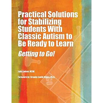 Practical Strategies for Stabilizing Students with Classic Autism - Ge