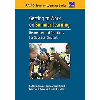 Getting to Work on Summer Learning by Heather Schwartz - 978197740178