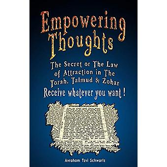 Empowering Thoughts - The Secret of Rhonda Byrne or The Law of Attract