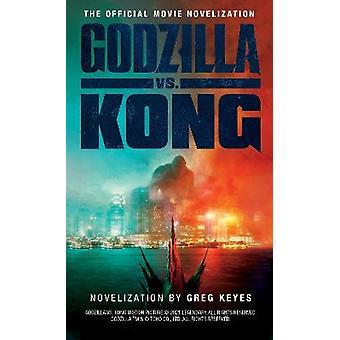 Godzilla vs Kong De officiële filmromanisering