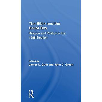 De Bijbel en de stembus door James L GuthJohn C Green