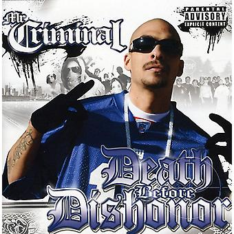 Mr. Criminal - Death Before Dishonor [CD] USA import