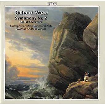 R. Wetz - Richard Wetz: Sinfonía n º 2; Importación de USA de Kleist obertura [CD]
