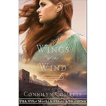 Wings of the Wind by Connilyn Cossette - 9780764218224 Book