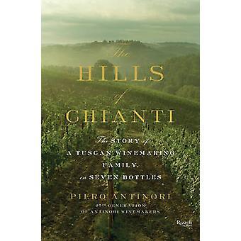 Die Hügel des Chianti - die Geschichte von einem toskanischen Winzerfamilie - se