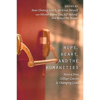 Hope - Heart - and the Humanities - How a Free College Course is Chang