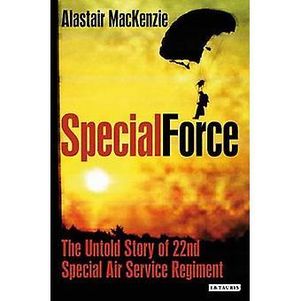Special Force - 22 erityiset ilma palvelun rykmentti Untold Story