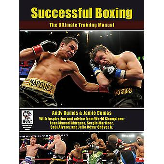 Successo di boxe - il manuale di formazione finale di Andy Dumas - 97818
