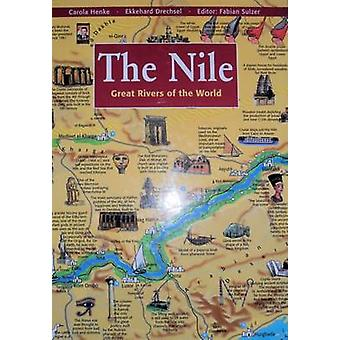 The Nile - Great Rivers of the World by C. Henke - E. Drechsel - 97818