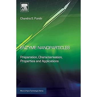 Enzyme Nanoparticles by Pundir & Chandra