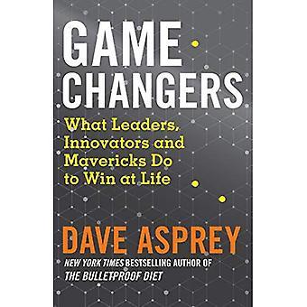 Spill skiftere: Hva ledere, innovatører og Mavericks gjør til vinner i livet