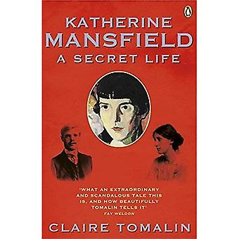 Katherine Mansfield: Uma vida secreta