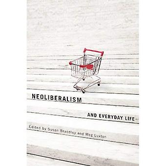 Neoliberalismus und Alltag
