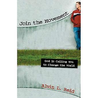 Unisciti al movimento: Dio vi chiama a cambiare il mondo