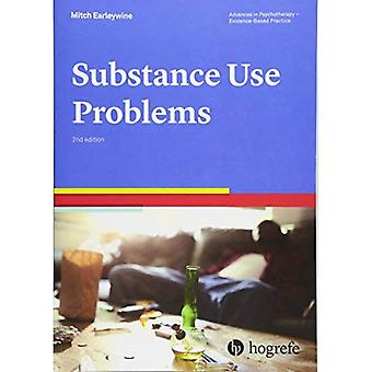 Substance Use Problems 2016 (Advances in Psychotherapy: Evidence Based Practice)