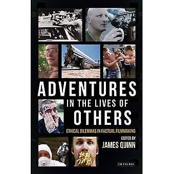Abenteuer in das Leben der anderen: ethische Dilemmata in der tatsächlichen Filmproduktion