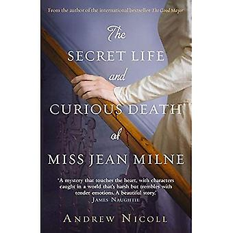 The Secret Life and nieuwsgierig Death of Miss Jean Milne