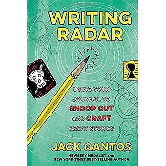 Schreiben Radar: Verwendung Ihr Journal zu Snoop und tolle Geschichten