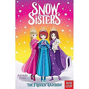 Sneeuw zusters: De bevroren regenboog (sneeuw zusters)