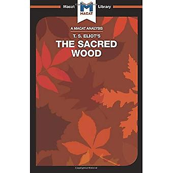 The Sacred Wood: Essays on� Poetry and Criticism (The Macat Library)