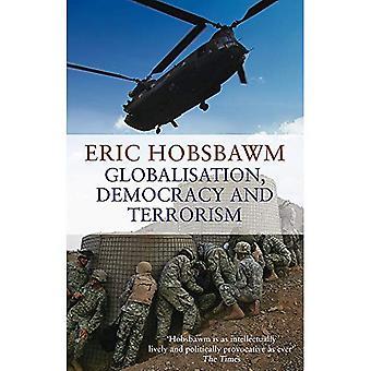 Globalisierung, Demokratie und Terrorismus