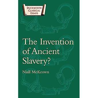 Niall McKeownin antiikin orjuuden keksintö