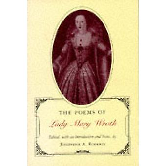 Poems of Lady Mary Wroth Revised by Wroth & Mary