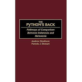 Pythons Back Pathways of Comparison Between Indonesia and Melanesia by Strathern & Andrew