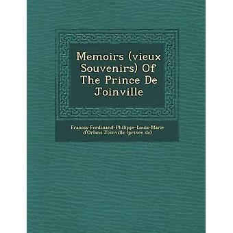 Memoires Vieux Souvenirs van de prins de Joinville door Fran OisFerdinandPhilippeLouisMari