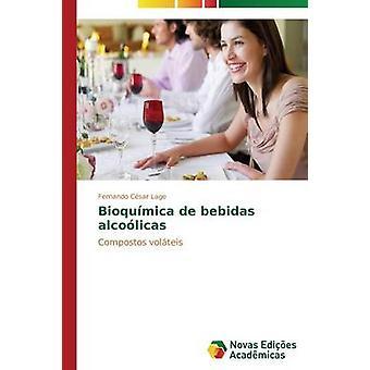 Bioqumica de Bebidas Alcolicas durch Lage Fernando Csar