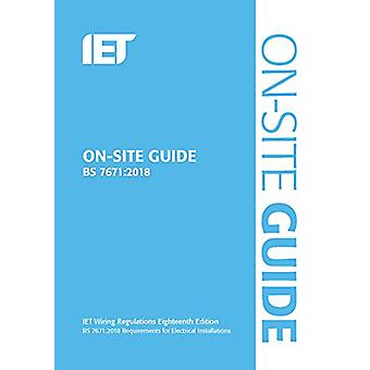 On-Site Guide (BS 7671 -2018) by On-Site Guide (BS 7671 -2018) - 978178