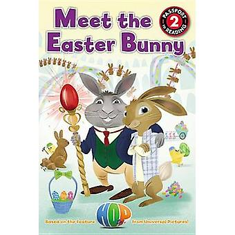 Meet the Easter Bunny by Cinco Paul - Ken Daurio - Pete Oswald - Lucy