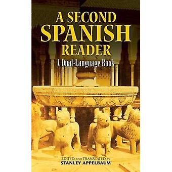 A Second Spanish Reader - A Dual-Language Book by Stanley Appelbaum -
