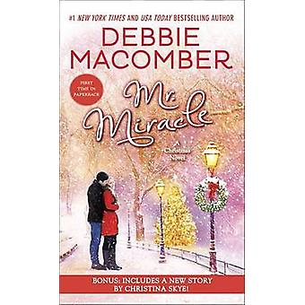 Mr. Miracle - A Christmas Novel by Debbie Macomber - 9780553391664 Book