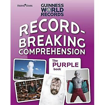 Record Breaking Comprehension Purple Book by Guinness World Records -