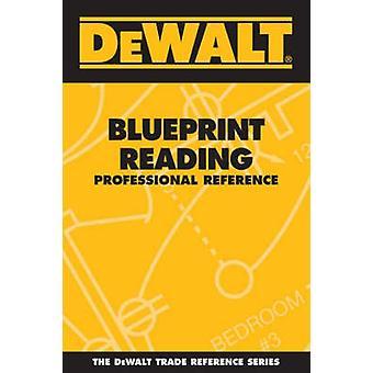 Dewalt Blueprint Reading Professional Reference by Paul Rosenberg - 9