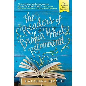The Readers of Broken Wheel Recommend by Katarina Bivald - 9781492623