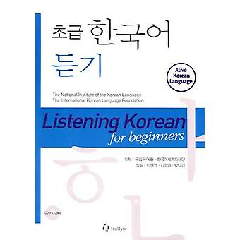 Listening Korean for Beginners (with CD) by Haiyoung Lee - Chunghwa K